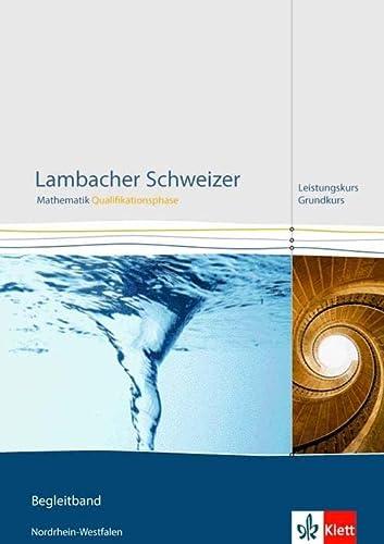 9783127354430: Lambacher Schweizer. Qualifikationsphase. Lösungen Leistungskurs. Nordrhein-Westfalen