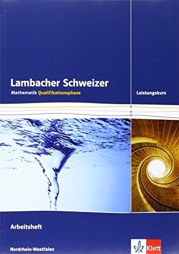 9783127354454: Lambacher Schweizer. Qualifikationsphase. Arbeitsheft plus Lösungen Leistungskurs. Nordrhein-Westfalen