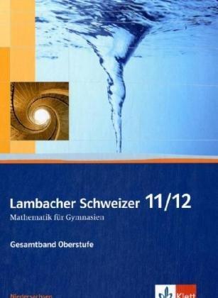 9783127355017: Lambacher Schweizer. Neubearbeitung. Schülerbuch mit CD-ROM 11/12. Ausgabe für Niedersachsen