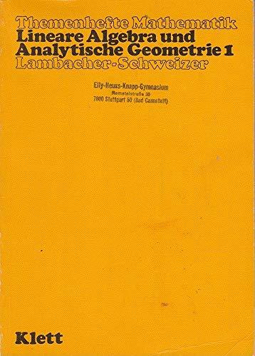 9783127391008: Lineare Algebra und Analytische Geometrie 1. Schülerbuch