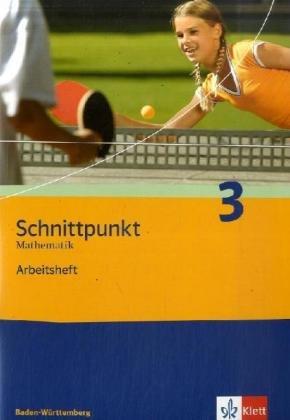 9783127403763: Schnittpunkt Mathematik 3. 7. Schuljahr. Realschule Baden-Württemberg: Arbeitsheft