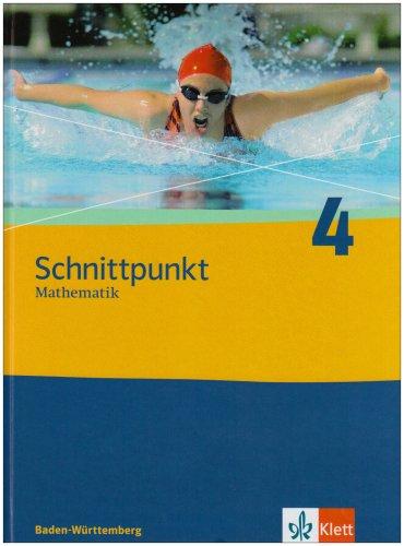 9783127403817: Schnittpunkt 4. 8. Schuljahr. Schülerbuch. Baden-Württemberg: Mathematik für Realschulen