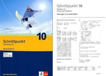 9783127404067: Schnittpunkt - Ausgabe fur Nordrhein-Westfalen - Neubearbeitung. Mathematik fur Realschulen. Arbeitsheft plus Losungsheft 10. Schuljahr