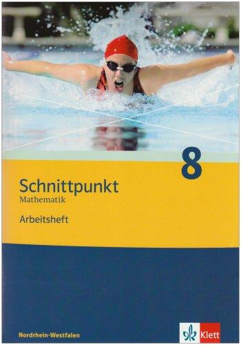 9783127404869: Schnittpunkt 8. Mathematik. Arbeitsheft. Nordrhein-Westfalen: Mathematik für Realschulen