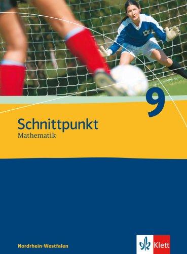 9783127404913: Schnittpunkt Mathematik - Neubearbeitung. 9. Schuljahr. Ausgabe Nordrhein-Westfalen: Schülerbuch