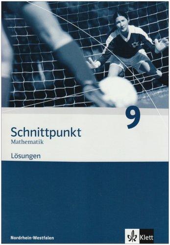 9783127404937: Schnittpunkt Mathematik 9. Lösungen. Nordrhein-Westfalen: Mathematik für Realschulen.Nordrhein-Westfallen