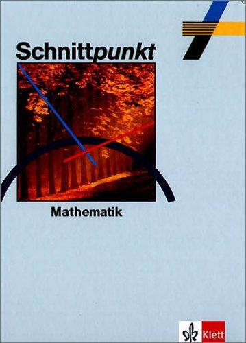 9783127417500: Schnittpunkt. Mathematik. 7. Schuljahr. Euro-Ausgabe: Allgemeine Ausgabe Realschulen, Gesamtschulen in Schleswig-Holstein, Hessen, Berlin, Brandenburg