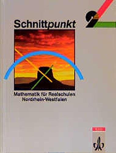 Schnittpunkt - Ausgabe für Nordrhein-Westfalen. Mathematik für
