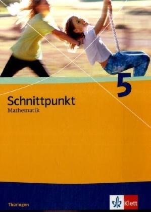 9783127422511: Schnittpunkt Mathematik. Schülerbuch 5. Schuljahr. Ausgabe für Thüringen