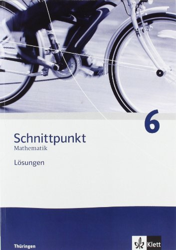 9783127422641: Schnittpunkt Mathematik. Lösungen 6. Schuljahr. Ausgabe für Thüringen