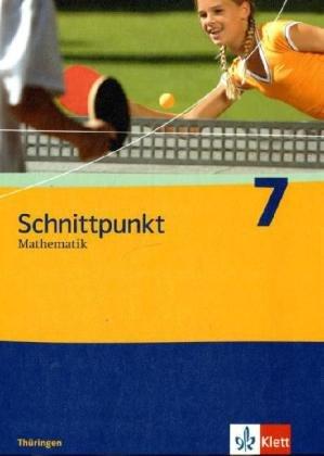 9783127422719: Schnittpunkt Mathematik. Schülerbuch 7. Schuljahr. Ausgabe für Thüringen