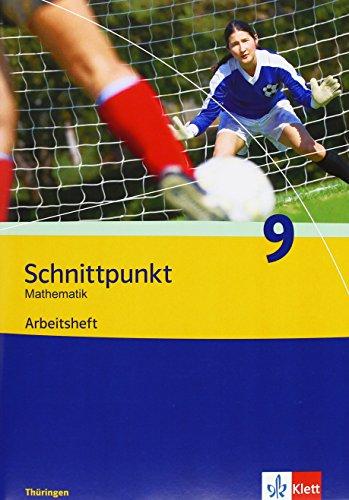 9783127422955: Schnittpunkt Mathematik - Ausgabe für Thüringe. Arbeitsheft plus Lösungsheft 9. Schuljahr
