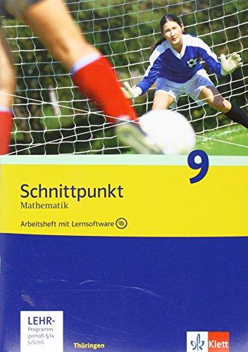 9783127422962: Schnittpunkt Mathematik - Ausgabe f�r Th�ringen. Arbeitsheft plus L�sungsheft mit Lernsoftware 9. Schuljahr. Ausgabe N