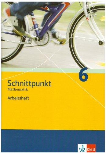 9783127423662: Schnittpunkt Mathematik - Neubearbeitung. 6. Schuljahr. Allgemeine Ausgabe: Arbeitsheft plus Lösungsheft