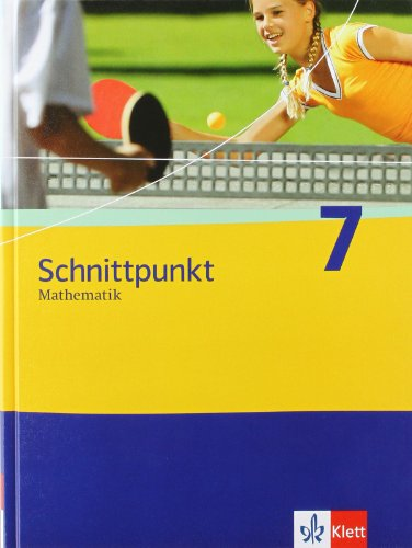 9783127423716: Schnittpunkt Mathematik. 7. Schuljahr. Schülerbuch. Ausgabe für Berlin