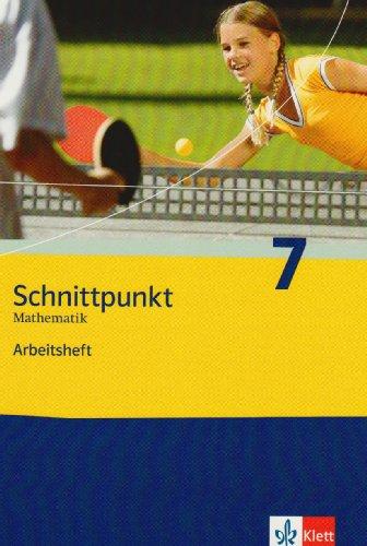 9783127423761: Schnittpunkt Mathematik - Neubearbeitung. 7. Schuljahr. Allgemeine Ausgabe: Arbeitsheft plus Lösungsheft