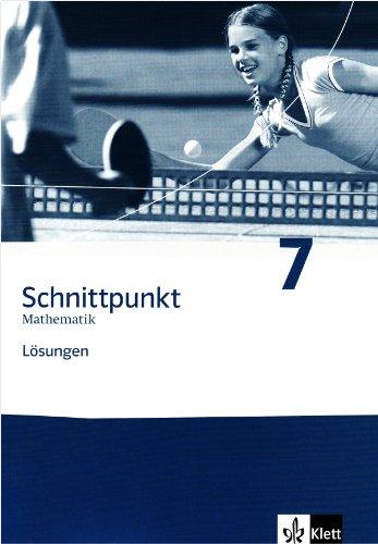 9783127423884: Schnittpunkt Mathematik - Neubearbeitung. Lösungen Band 7. Allgemeine Ausgabe