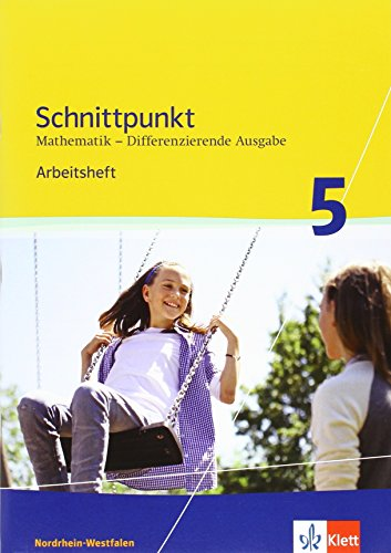 9783127424188: Schnittpunkt Mathematik Plus 5. Schuljahr. Arbeitsheft mit Lösungsheft Mittleres Niveau. Differenzierende Ausgabe für Nordrhein-Westfalen