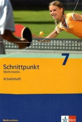 9783127425765: Schnittpunkt 7. Arbeitsheft. Niedersachsen: Mathematik für Realschulen