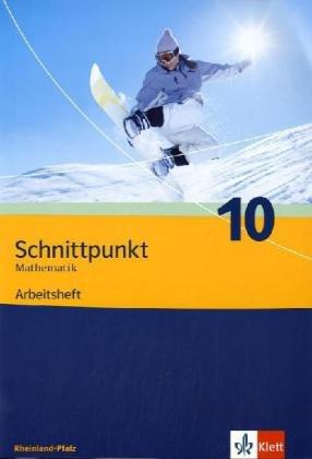 9783127426069: Schnittpunkt Mathematik - Ausgabe fur Rheinland-Pfalz. Neubearbeitung. Arbeitsheft plus Losungsheft 10. Schuljahr