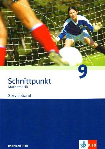 9783127426922: Schnittpunkt Mathematik. Neubearbeitung. Serviceband 9. Schuljahr. Ausgabe für Rheinland-Pfalz