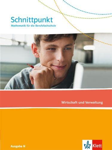9783127427110: Schnittpunkt Mathematik für die Berufsfachschule. Schülerbuch Wirtschaft. Ausgabe N