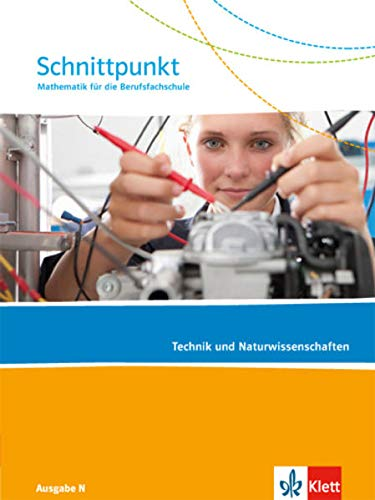 9783127427219: Schnittpunkt Mathematik für die Berufsfachschule / Schülerbuch Technik und Naturwissenschaften