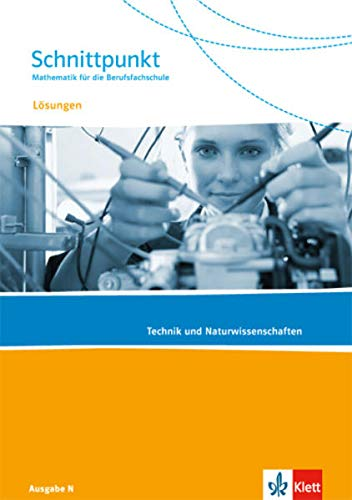 9783127427233: Schnittpunkt Mathematik für die Berufsfachschule. Lösungen zum Schülerbuch. Ausgabe N