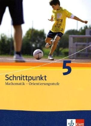 9783127428315: Schnittpunkt Mathematik. Neubearbeitung. Schülerbuch Orientierungsstufe 5. Schuljahr. Ausgabe für Schleswig-Holstein.
