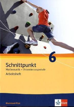 9783127428667: Schnittpunkt Mathematik - Ausgabe für Rheinland-Pfalz. Neubearbeitung. Arbeitsheft Orientierungsstufe plus Lösungsheft 6. Schuljahr