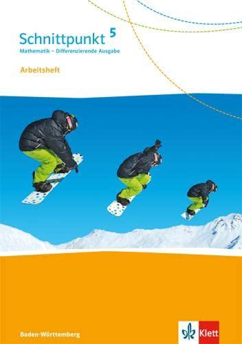 Schnittpunkt Mathematik - Differenzierende Ausgabe für Baden-Württemberg