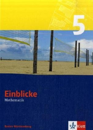 9783127463910: Einblicke Mathematik 5. Schülerbuch. Baden-Württemberg: Klasse 5