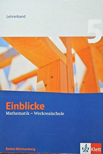 9783127463989: Einblicke Mathematik Werkrealschule 5. Lehrerband 9. Schuljahr. Ausgabe für Baden-Württemberg