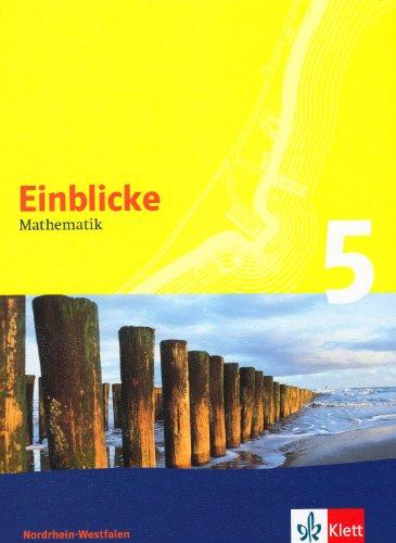 9783127464511: Einblicke Mathematik 5. Schülerbuch. Nordrhein-Westfalen