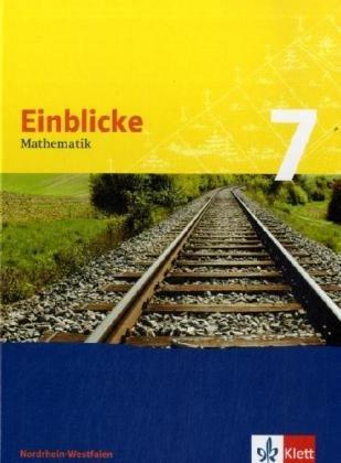 9783127464719: Einblicke Mathematik 7. Schülerbuch. Nordrhein-Westfalen