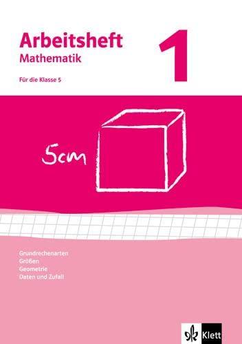 9783127468014: Arbeitshefte Mathematik 1. Neubearbeitung. Grundrechenarten, Größen, Geometrie. Arbeitsheft plus Lösungheft