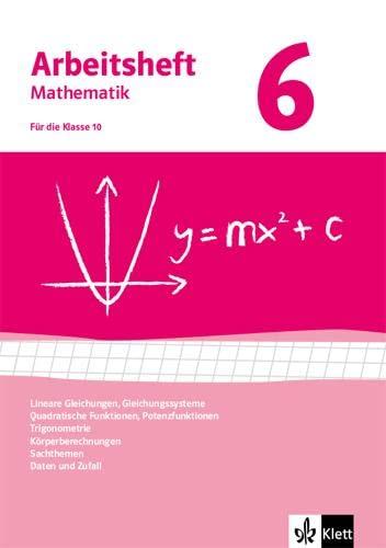 9783127468069: Arbeitshefte Mathematik 6 - Neubearbeitung. Gleichungen, Funktionen, Trigonometrie, Rauminhalte, Sachthemen, Daten/Zufall. Arbeitsheft mit Lösungsheft