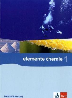 9783127550009: Elemente Chemie 1. Klassen 8-10. Baden-W�rttemberg. Neubearbeitung: F�r das 8-j�hrige Gymnasium