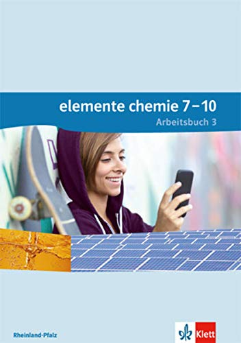 9783127562064: Elemente Chemie. Arbeitsbuch 3. Lernjahr (Klasse 9 oder 10). Ausgabe für Rheinland-Pfalz