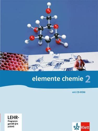 9783127568301: Elemente Chemie 2. G8. Schülerbuch Klasse 11/12. Allgemeine Ausgabe