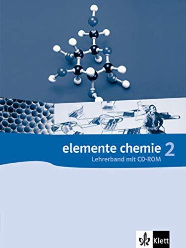 9783127568394: Elemente Chemie 2 - Allgemeine Ausgabe G8. Oberstufe. Lehrerband