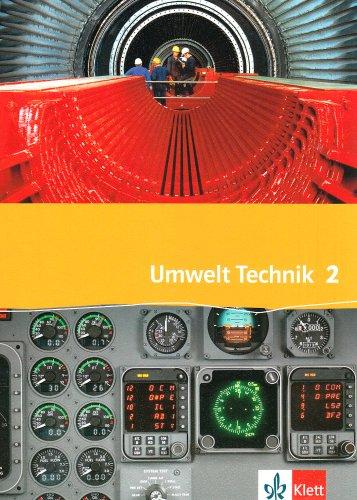 9783127577303: Umwelt Technik 2. Neubearbeitung: Transport und Verkehr, Versorgung und Entsorgung, Information und Kommunikation