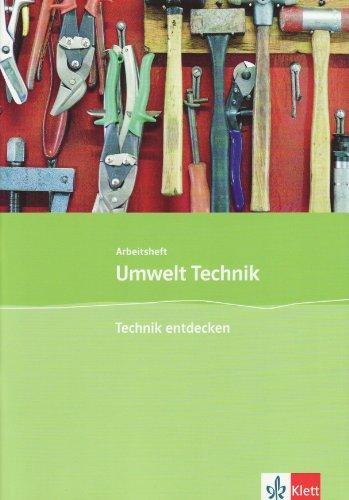 9783127577501: Umwelt Technik: Neubearbeitung. Technik entdecken. Klasse 5 bis 8