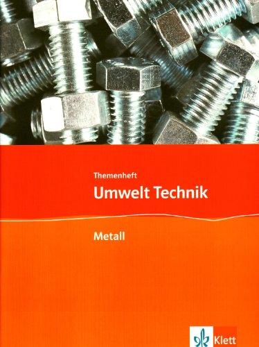 9783127577532: Umwelt Technik: Neubearbeitung: Umwelt: Technik Themenheft. Metall
