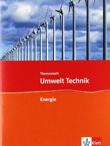 9783127577556: Umwelt Technik: Neubearbeitung. Themenheft Energie. Klasse 7 bis 10