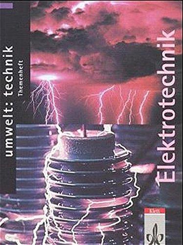 9783127578157: Umwelt: Technik. Themenheft Elektrotechnik. Ausgabe C: Nutzung des elektrischen Stroms