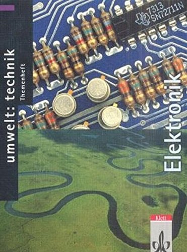 9783127578348: Umwelt: Technik, Themenhefte, Elektronik