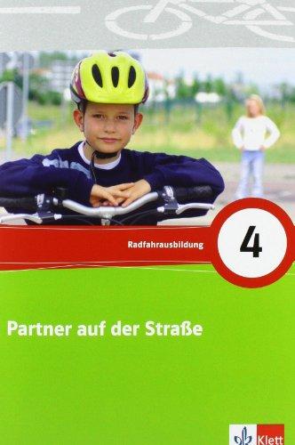 9783127680034: Partner auf der Straße. 4. Schuljahr. Arbeitsheft: Radfahrausbildung