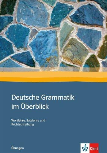 9783127687125: Deutsche Grammatik im Überblick: Wortlehre, Satzlehre und Rechtschreibung. Übungen
