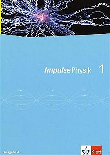 9783127724929: Impulse Physik 7/8. Ausgabe A. Neubearbeitung. Schulerbuch.